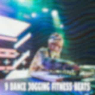 9 Dance Jogging Fitness Beats