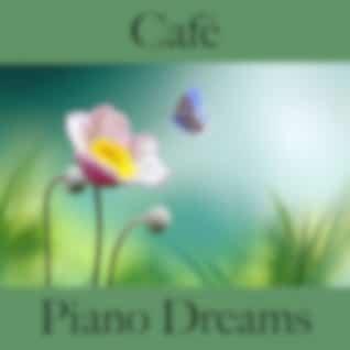 Café: Piano Dreams - Os Melhores Sons Para Relaxar