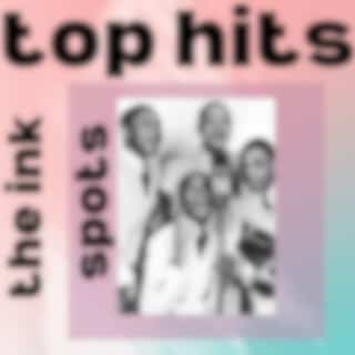 The Ink Spots - Top Hits