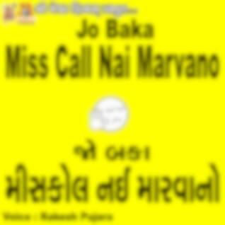 Jo Baka Miss Call Nai Marvano