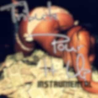 Pour It Up (Tribute to Rihanna) [Instrumental] - Single