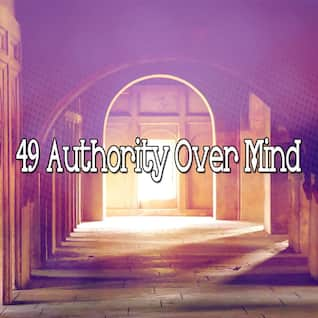 49 Authority Over Mind