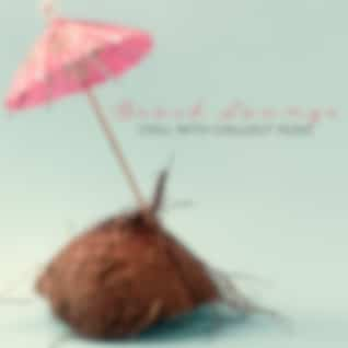 Beach Lounge: Chill with Chillout Music