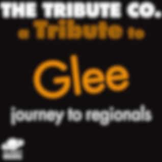 A Tribute to Glee: Journey to Regionals