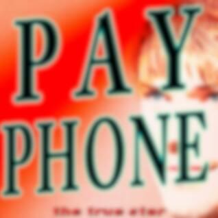 Payphone (Originally Performed By Maroon 5)