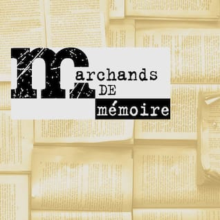 Marchands de Mémoire