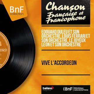 Vive l'accordéon (Stereo Version)