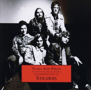 Tears & Pavan - An Introduction To The Strawbs