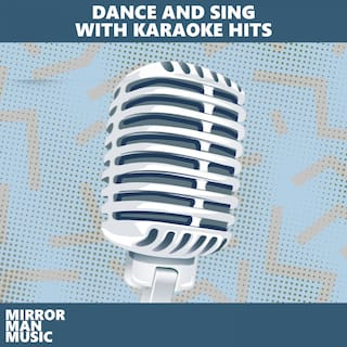 Dance and Sing With Karaoke Hits