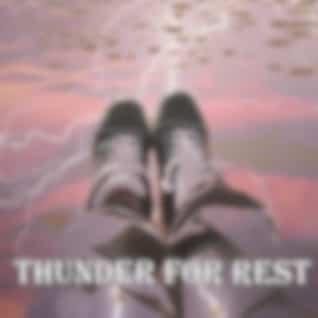 Thunder For Rest