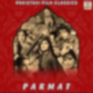 Parmat (Pakistani Film Soundtrack)