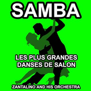 Samba Dance - Let's Dance - The Best of Ballroon Dancing and Lounge Music