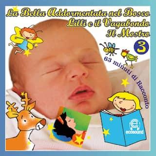 Favole per bambini: le fiabe di Milù, Vol. 3
