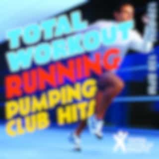 Total Workout Running : Pumping Club Hits