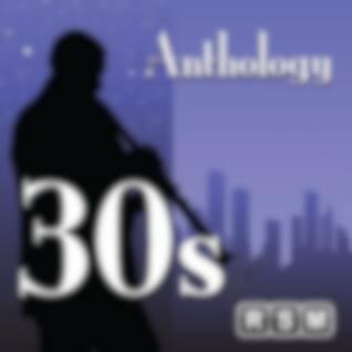 Anthology 30s