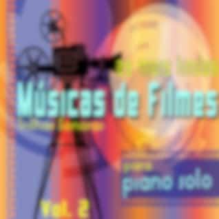 As Mais Lindas Músicas de Filmes para Piano Solo, Vol. 2 (Trilhas Sonoras)