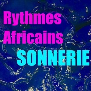 Sonnerie rythmes africains