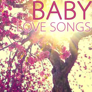 Baby Love Songs