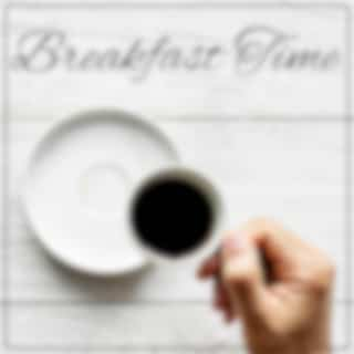 Breakfast Time: Cup of Coffee, Morning Meal, And Essence of Best Instrumental Jazz