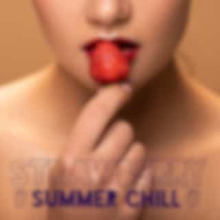 Strawberry Summer Chill: Sweet Relaxing Vibes, Summer Mix 2021, Chillin' Party