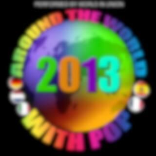 Around the World with Pop: 2013
