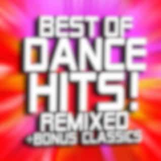 Best of Dance Hits! Remixed + Bonus Classics