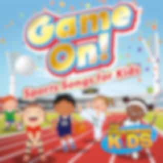 Game On! (Sports Songs for Kids)