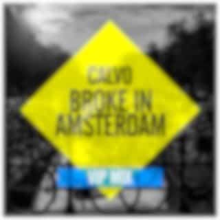 Broke In Amsterdam (VIP Mix)