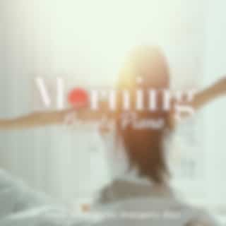 Morning Beauty Piano ~fresh BGM for an Energetic Day~