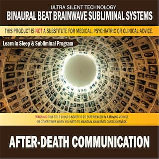 After-Death Communication: Combination of Subliminal & Learning While Sleeping Program (Positive Affirmations, Isochronic Tones & Binaural Beats)