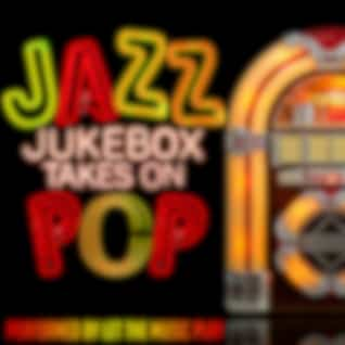 Jazz Jukebox Takes on Pop