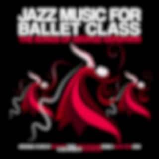 Jazz Music for Ballet Class (feat. Anders Mogensen, Kasper Tagel) (The Songs of George Gershwin)