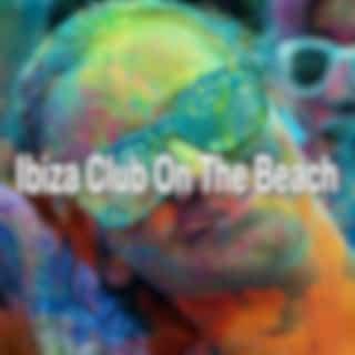 Ibiza Club on the Beach