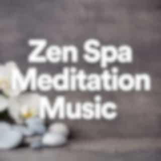 Zen Spa Meditation Music