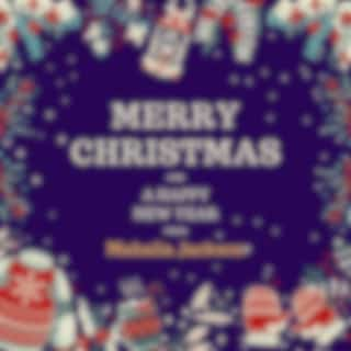 Merry Christmas and a Happy New Year from Mahalia Jackson
