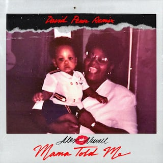 Mama Told Me (David Penn Remix)