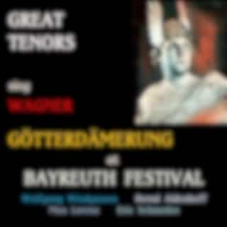 Great Tenors sing Wagner · Götterdämmerung
