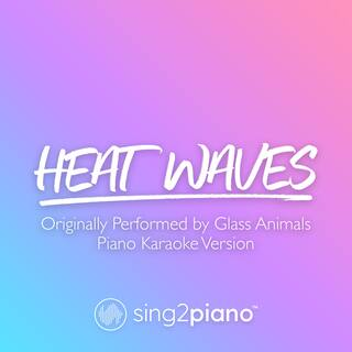 Heat Waves (Originally Performed by Glass Animals)
