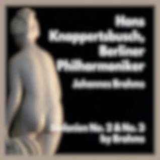 Sinfonien No. 2 & No. 3 by Brahms