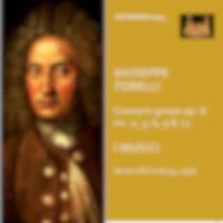 Torelli: Violin Concertos, Op. 8 Nos. 2, 3, 6, 9 & 12