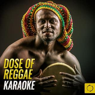Dose of Reggae Karaoke