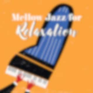 Mellow Jazz for Relaxation