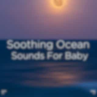 """!!"""" Soothing Ocean Sounds For Baby """"!!"""