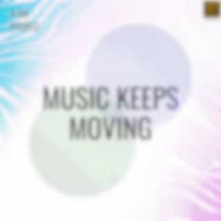 Music Keeps Moving