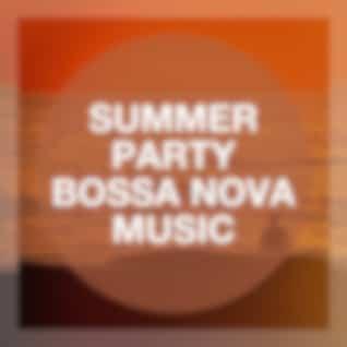 Summer Party Bossa Nova Music