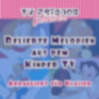 Beliebte Melodien aus dem Kinder TV (Arrangiert für Klavier)