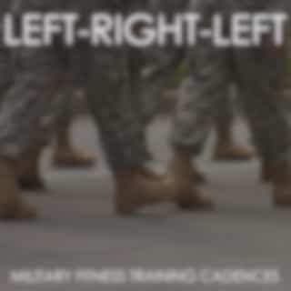 Left, Right, Left! Military Fitness Training Candences
