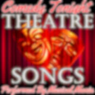 Comedy Tonight: Theatre Songs