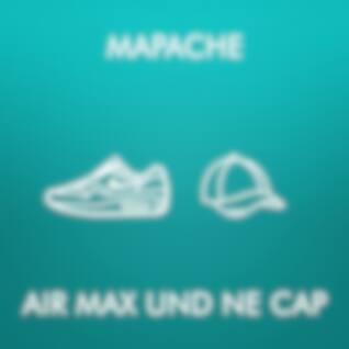 Air Max und ne Cap