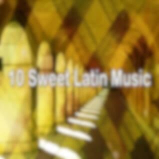 10 Sweet Latin Music